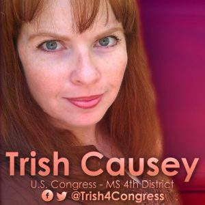 Trish Causey - Liberal Democrat, Mississippi 4th District, running for U.S. House of Representatives 2014